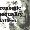 Economic inequality matters