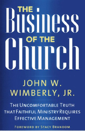 The Business of the Church, by John W. Wimberly Jr